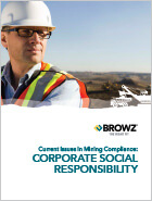 Current Issues In Mining Compliance: Corporate Social Responsibility