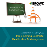 Implementing Contractor Qualification & Management - Lessons from the Safety Guy